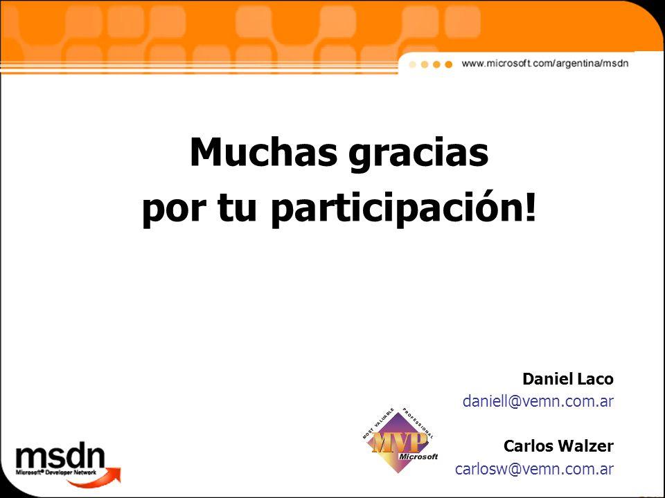 Daniel Laco daniell@vemn.com.ar Carlos Walzer carlosw@vemn.com.ar Muchas gracias por tu participación!