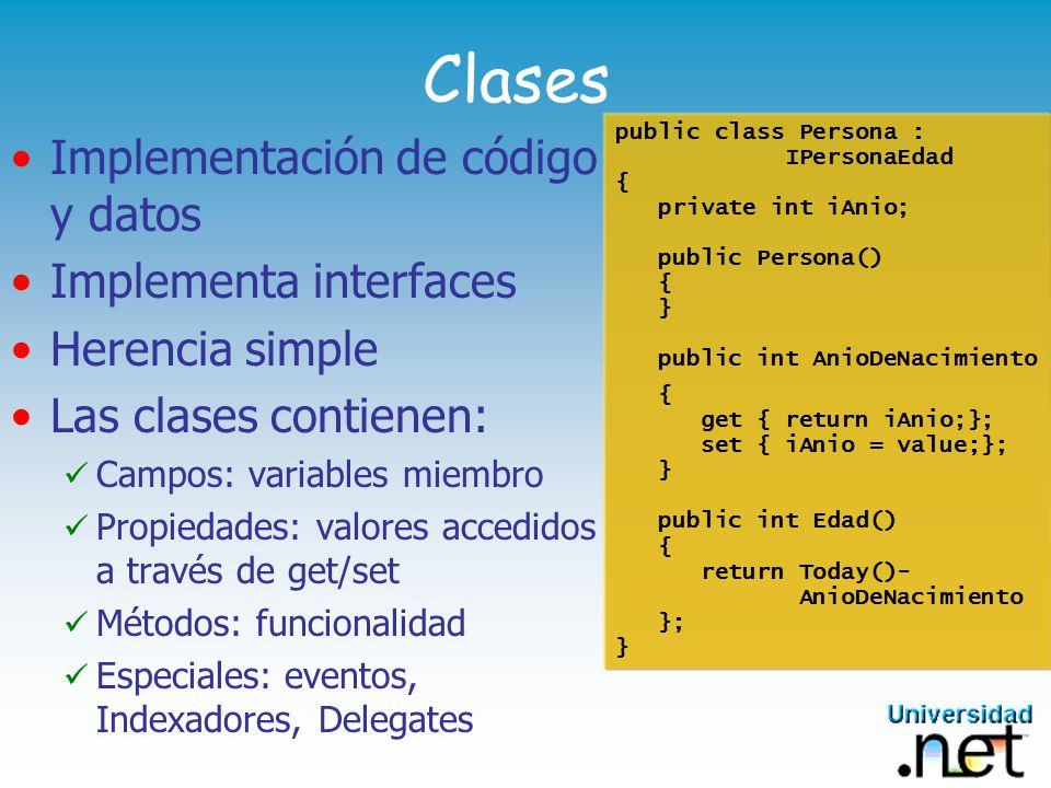 Estructuras Un grupo de código y datos Similar a las clases pero: No permite herencia Siempre son pasadas por valor Clases vs.