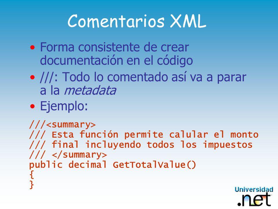 Sección 3: Las Herramientas Framework SDK – herramientas básicas C# Compiler Visual Debugger NMake VisualStudio.NET agrega Ambiente visual Asistentes y plantillas Ayuda Inteligente