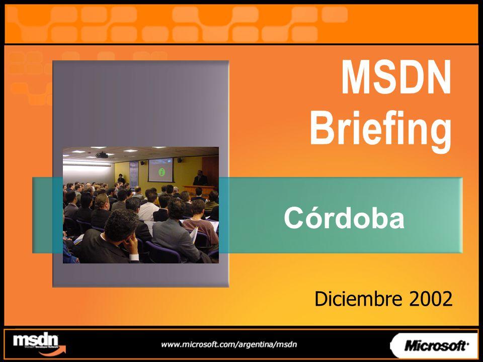 MSDN Briefing Córdoba Diciembre 2002
