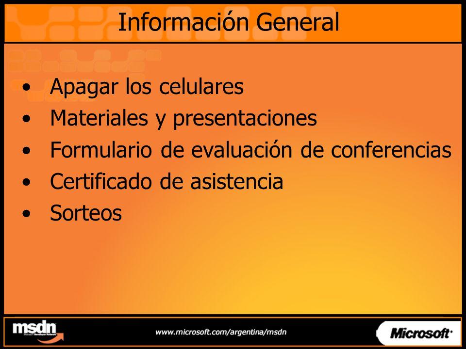 Información General Apagar los celulares Materiales y presentaciones Formulario de evaluación de conferencias Certificado de asistencia Sorteos