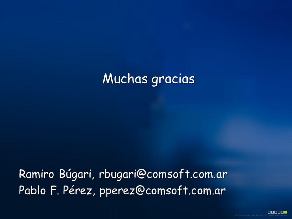 Ramiro Búgari, rbugari@comsoft.com.ar Pablo F.
