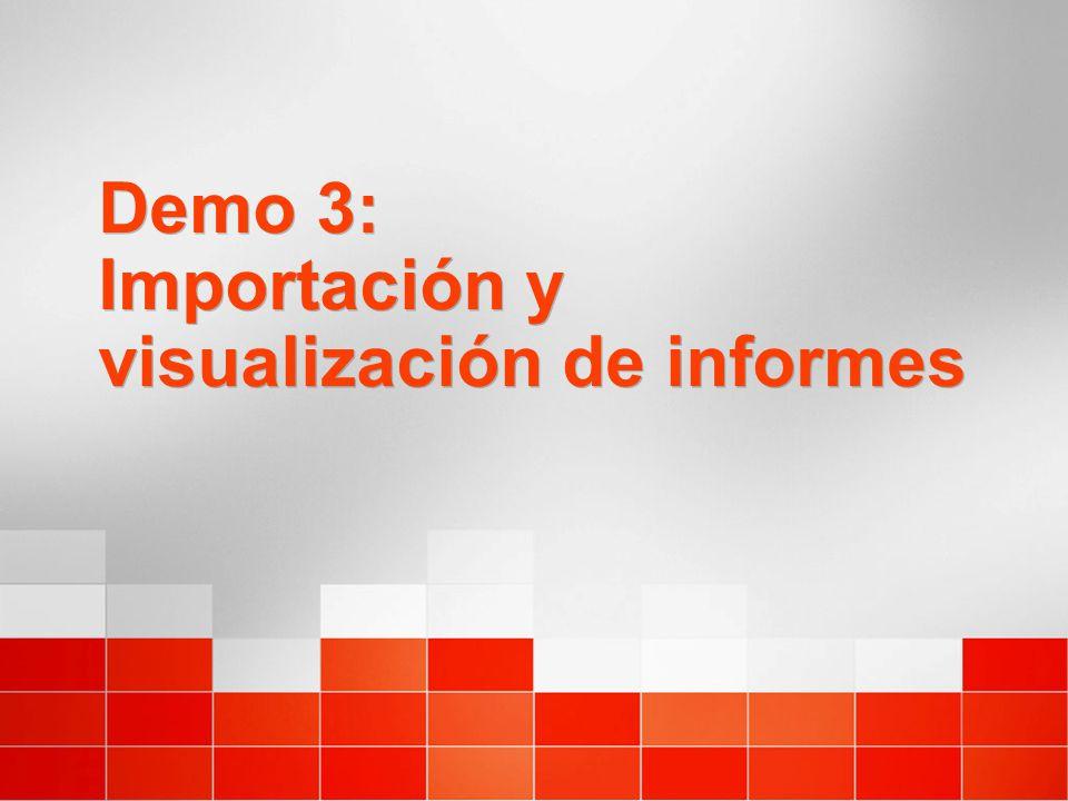 Demo 3: Importación y visualización de informes