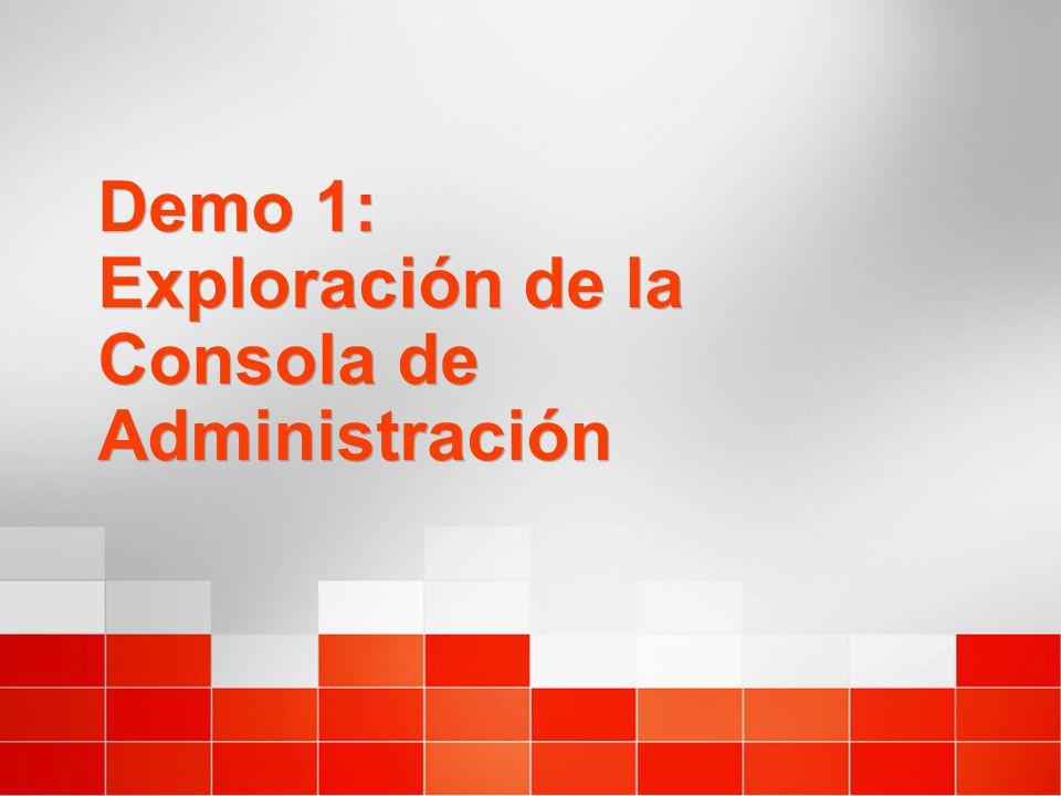 Demo 1: Exploración de la Consola de Administración