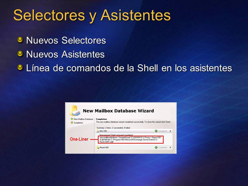 Selectores y Asistentes Nuevos Selectores Nuevos Asistentes Línea de comandos de la Shell en los asistentes