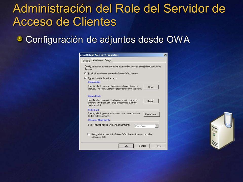 Administración del Role del Servidor de Acceso de Clientes Configuración de adjuntos desde OWA