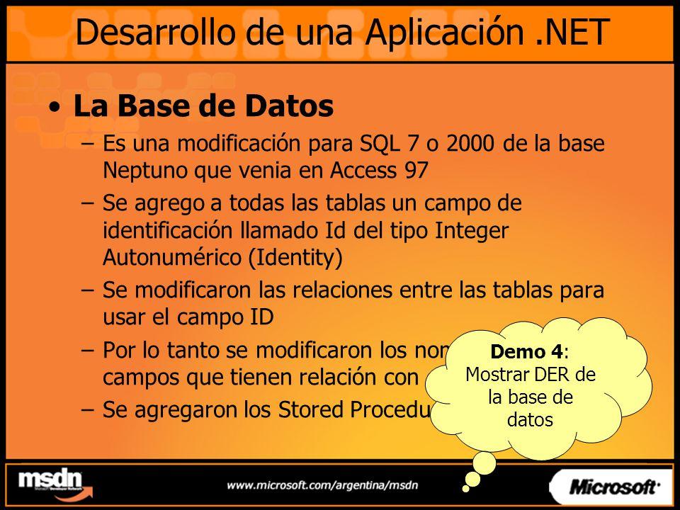 La Base de Datos –Es una modificación para SQL 7 o 2000 de la base Neptuno que venia en Access 97 –Se agrego a todas las tablas un campo de identifica