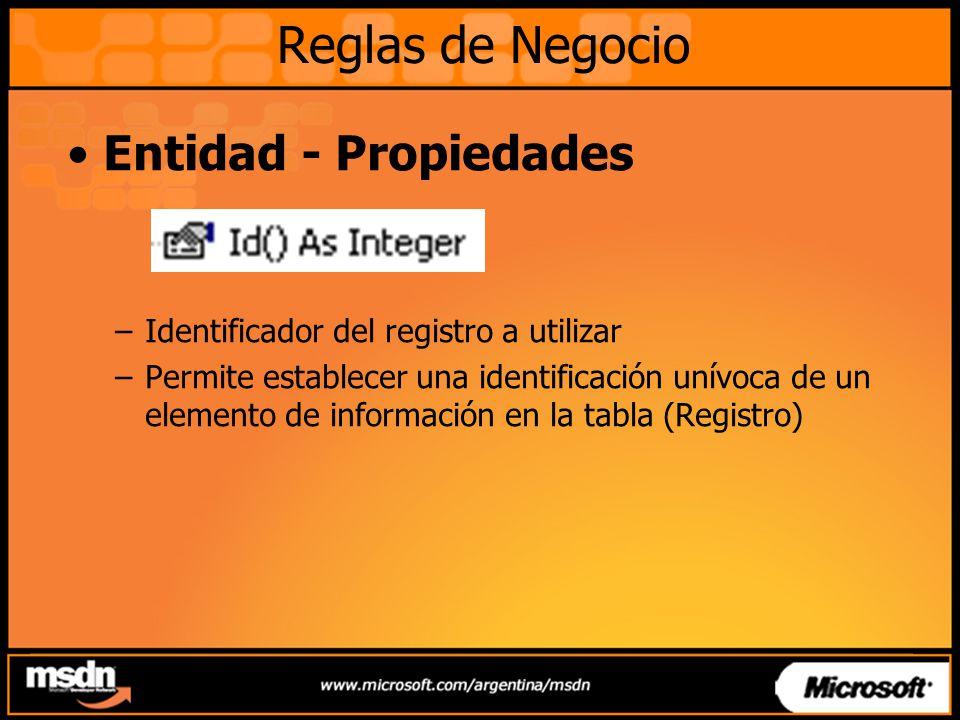 Entidad - Propiedades –Identificador del registro a utilizar –Permite establecer una identificación unívoca de un elemento de información en la tabla