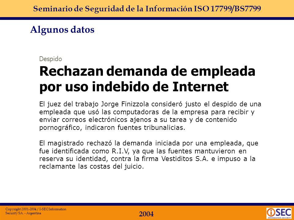 Seminario de Seguridad de la Información ISO 17799/BS7799 2004 Copyright 2001-2004 / I-SEC Information Security SA. - Argentina Microsoft cierra la ma