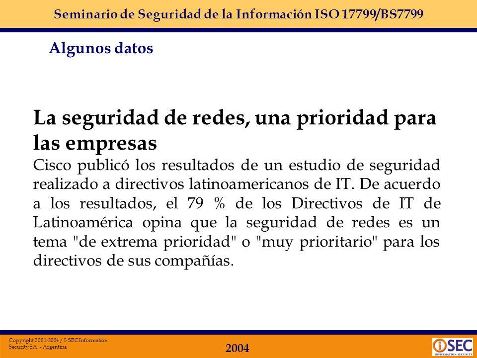 Seminario de Seguridad de la Información ISO 17799/BS7799 2004 Copyright 2001-2004 / I-SEC Information Security SA. - Argentina Despido Rechazan deman