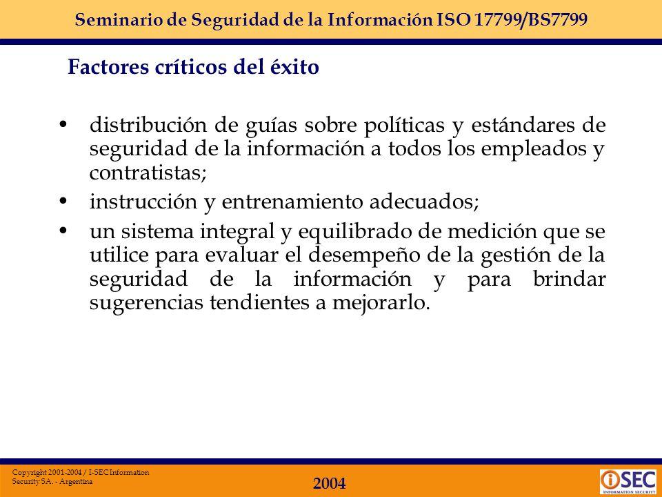 Seminario de Seguridad de la Información ISO 17799/BS7799 2004 Copyright 2001-2004 / I-SEC Information Security SA. - Argentina política de seguridad,
