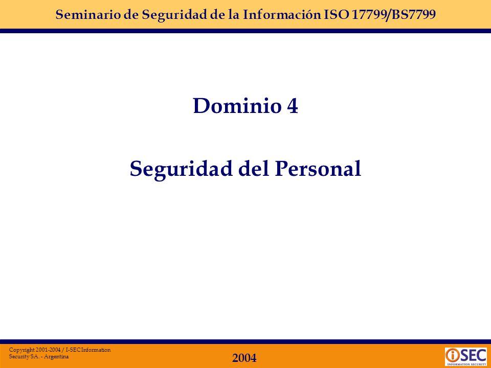 Seminario de Seguridad de la Información ISO 17799/BS7799 2004 Copyright 2001-2004 / I-SEC Information Security SA. - Argentina Inventarios de Informa