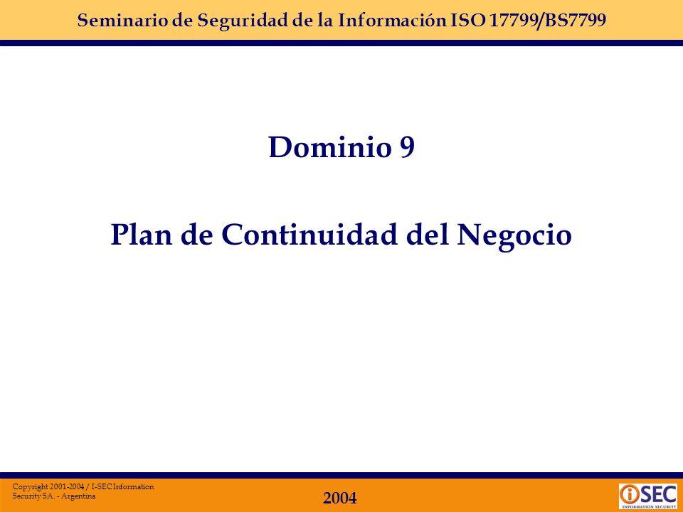 Seminario de Seguridad de la Información ISO 17799/BS7799 2004 Copyright 2001-2004 / I-SEC Information Security SA. - Argentina Dominio 8: DESARROLLO