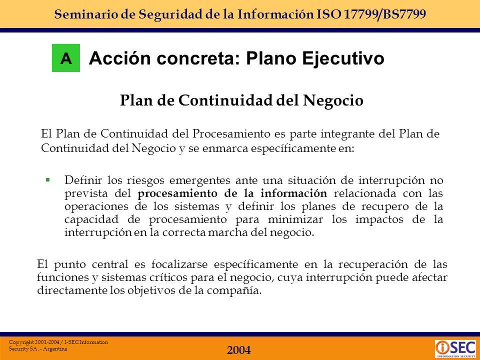 Seminario de Seguridad de la Información ISO 17799/BS7799 2004 Copyright 2001-2004 / I-SEC Information Security SA. - Argentina Administración de Usua
