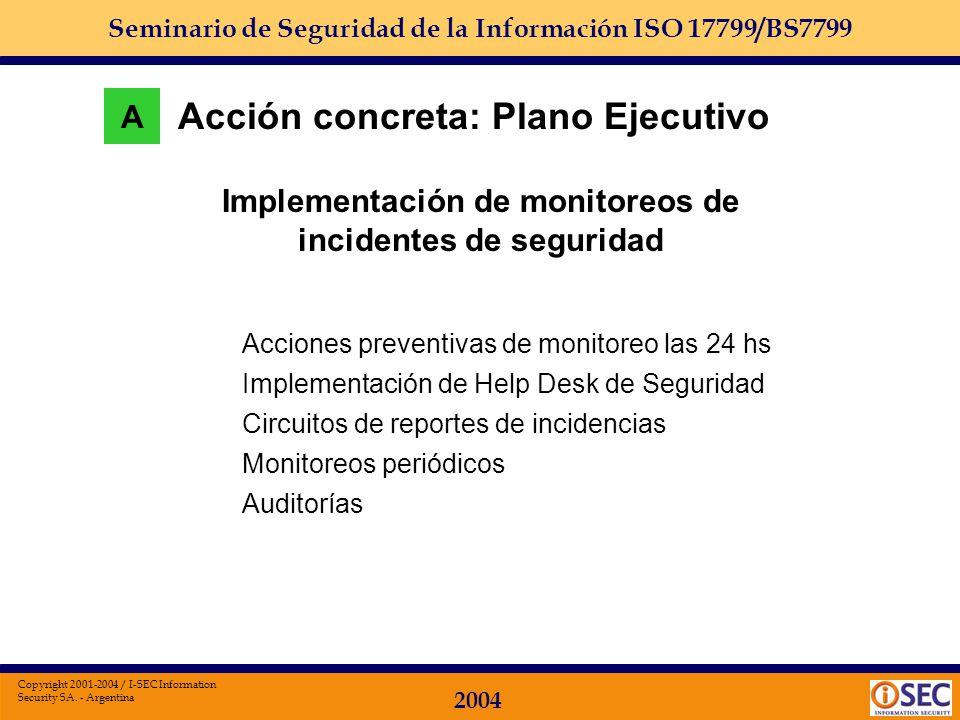 Seminario de Seguridad de la Información ISO 17799/BS7799 2004 Copyright 2001-2004 / I-SEC Information Security SA. - Argentina Redes internas Accesos