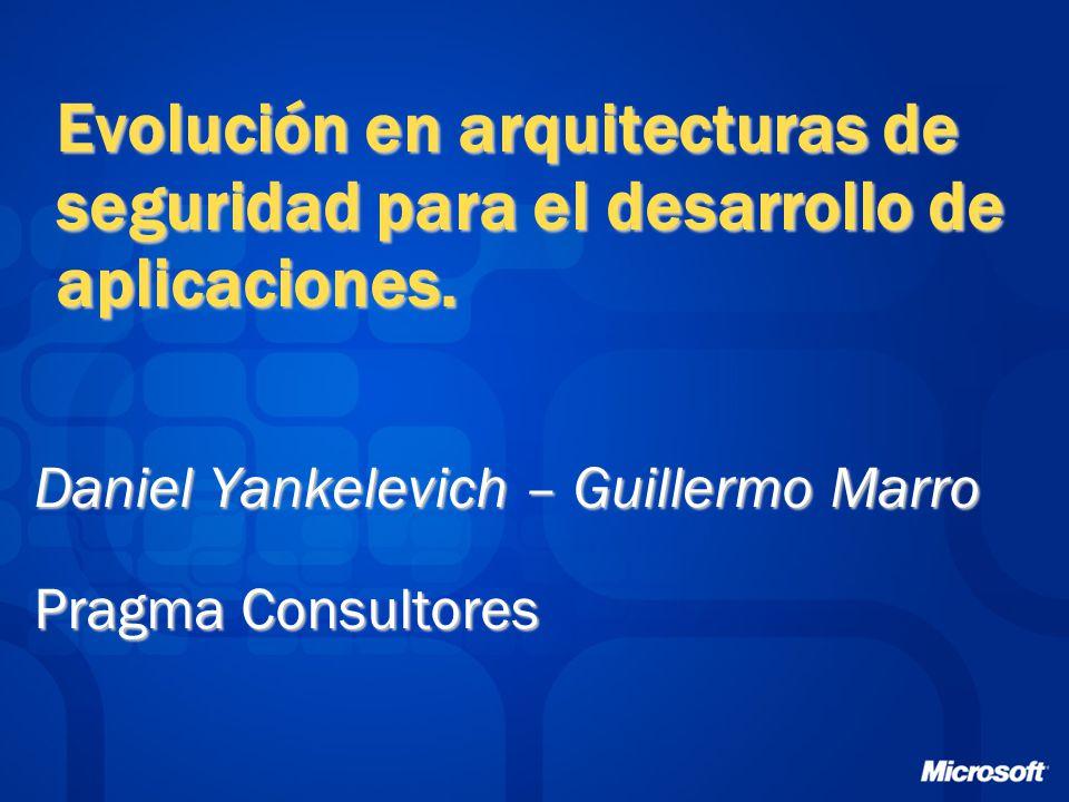 Evolución en arquitecturas de seguridad para el desarrollo de aplicaciones.