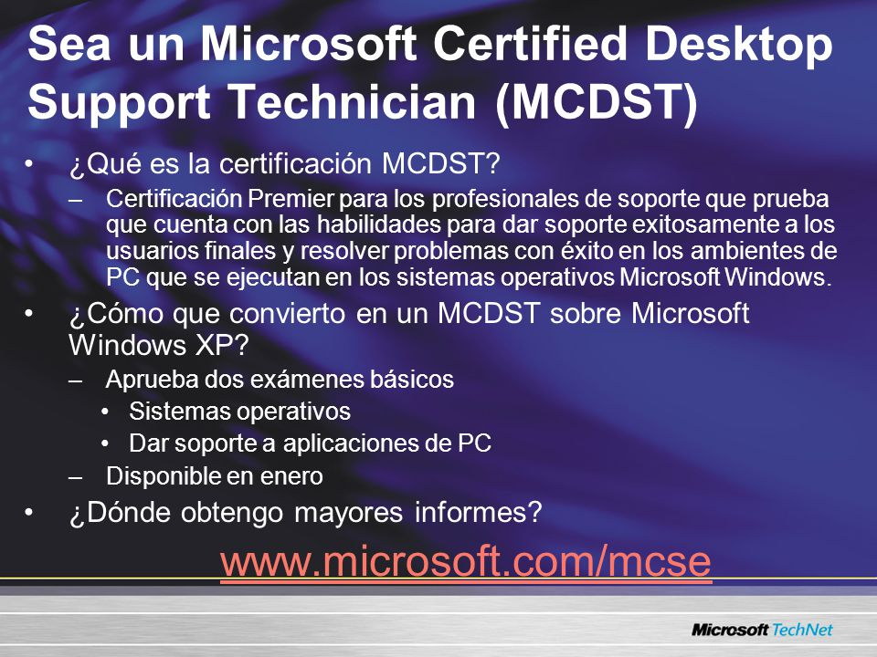 Sea un Microsoft Certified Desktop Support Technician (MCDST) ¿Qué es la certificación MCDST.