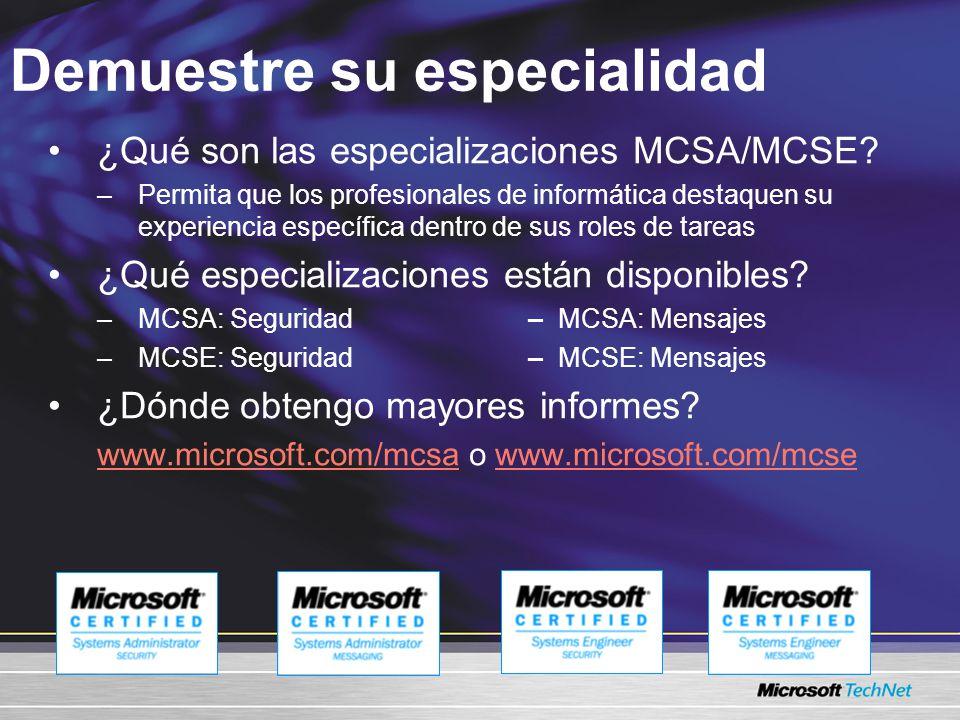 Demuestre su especialidad ¿Qué son las especializaciones MCSA/MCSE.