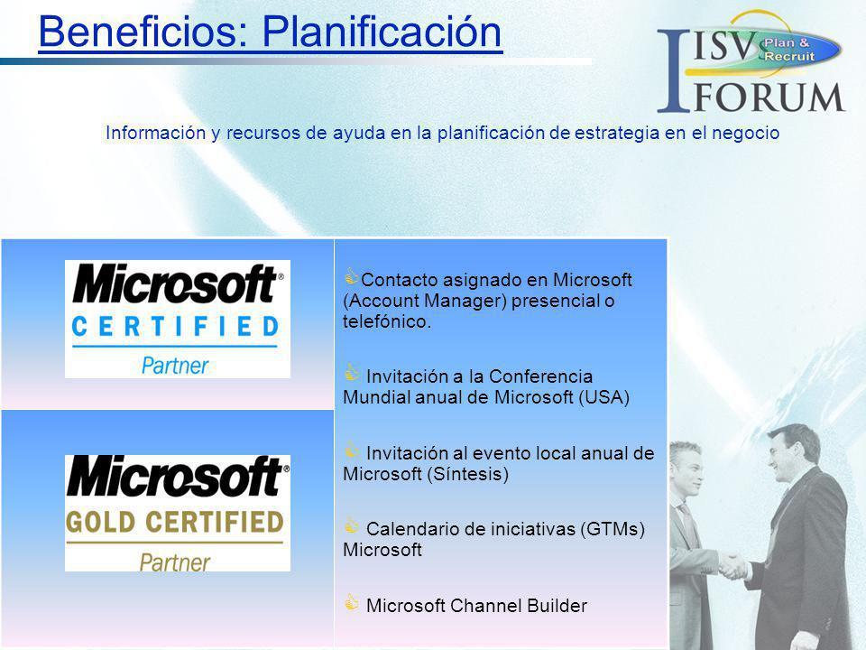 Contacto asignado en Microsoft (Account Manager) presencial o telefónico. Invitación a la Conferencia Mundial anual de Microsoft (USA) Invitación al e