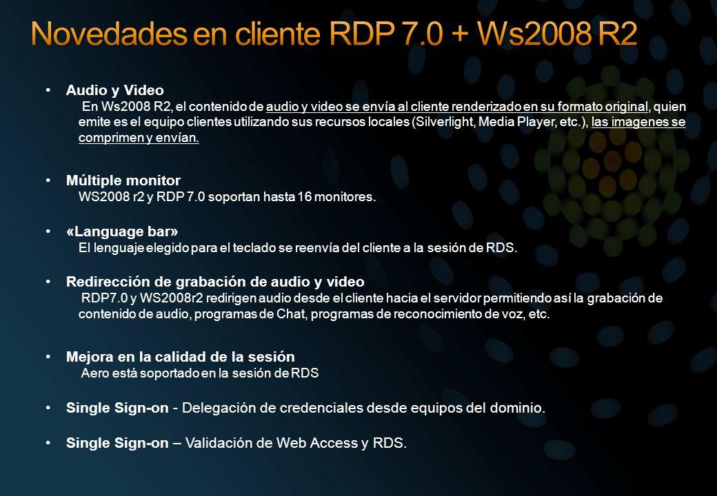 Audio y Video En Ws2008 R2, el contenido de audio y video se envía al cliente renderizado en su formato original, quien emite es el equipo clientes ut