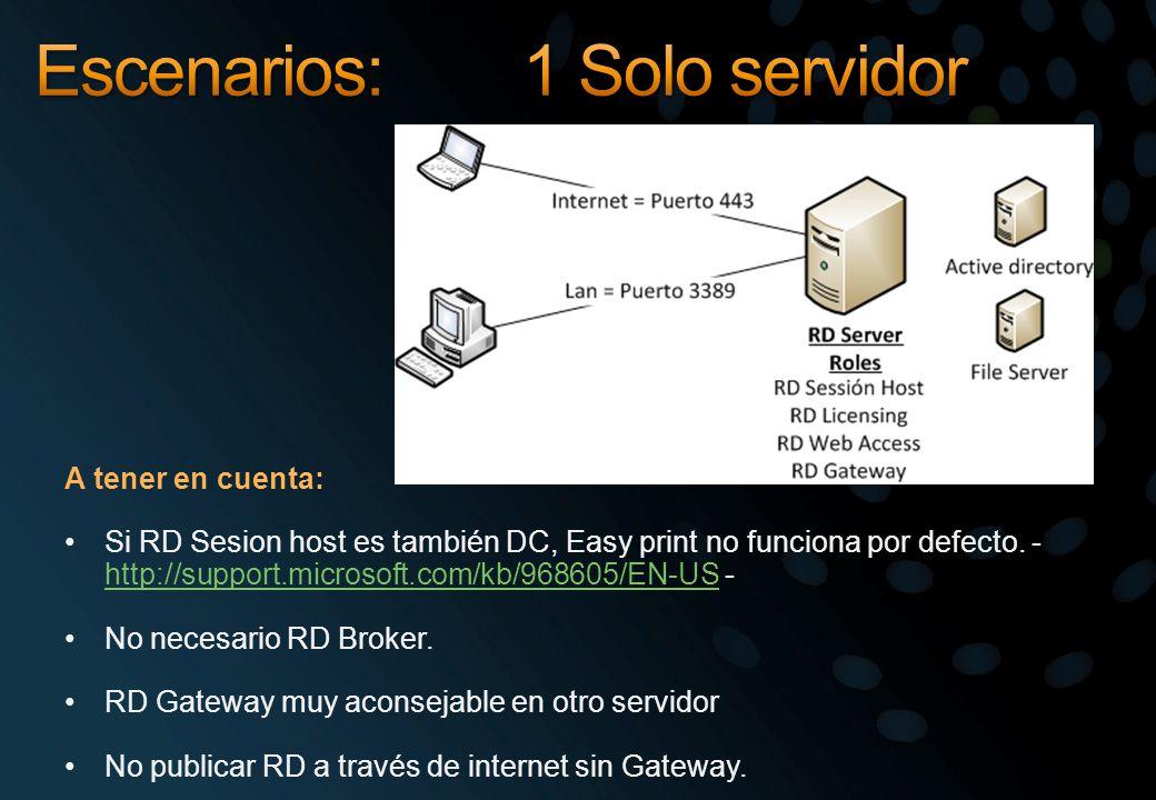 A tener en cuenta: Si RD Sesion host es también DC, Easy print no funciona por defecto. - http://support.microsoft.com/kb/968605/EN-US - http://suppor
