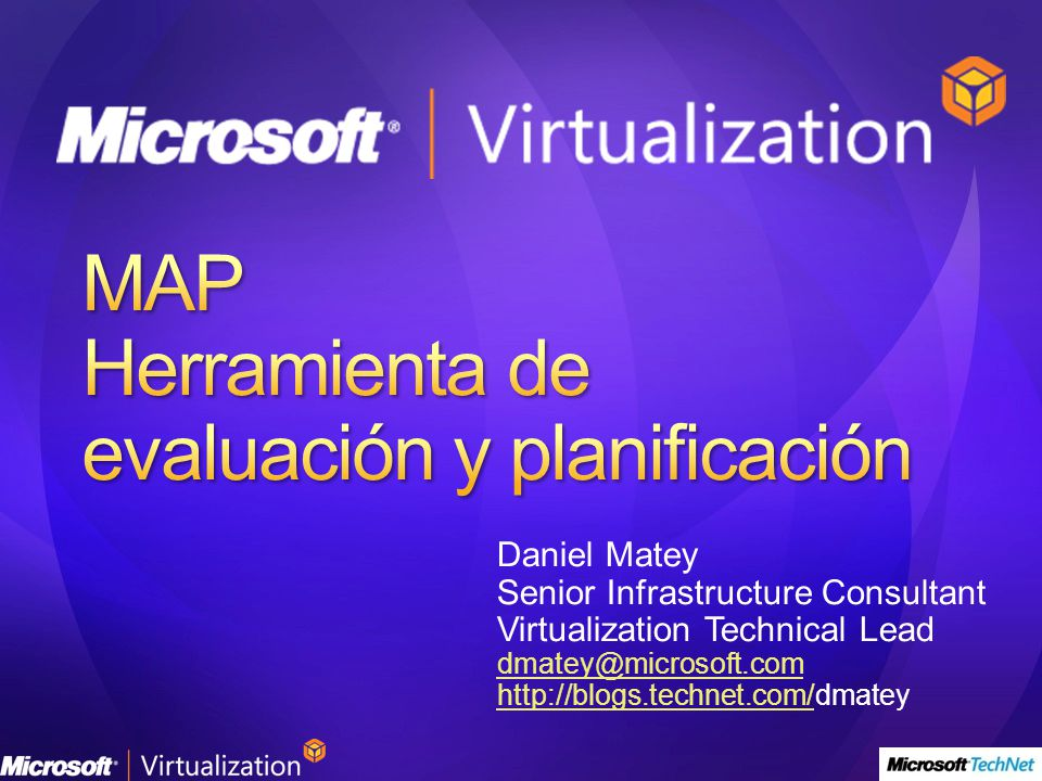 Daniel Matey Senior Infrastructure Consultant Virtualization Technical Lead dmatey@microsoft.com http://blogs.technet.com/http://blogs.technet.com/dmatey