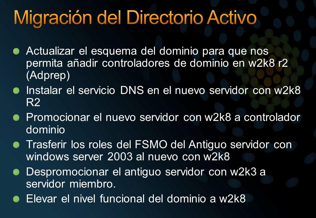 Actualizar el esquema del dominio para que nos permita añadir controladores de dominio en w2k8 r2 (Adprep) Instalar el servicio DNS en el nuevo servid