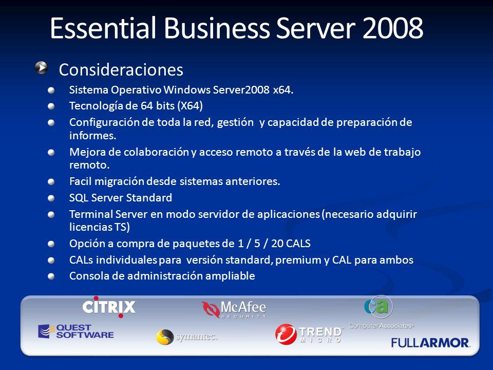 Consideraciones Sistema Operativo Windows Server2008 x64.