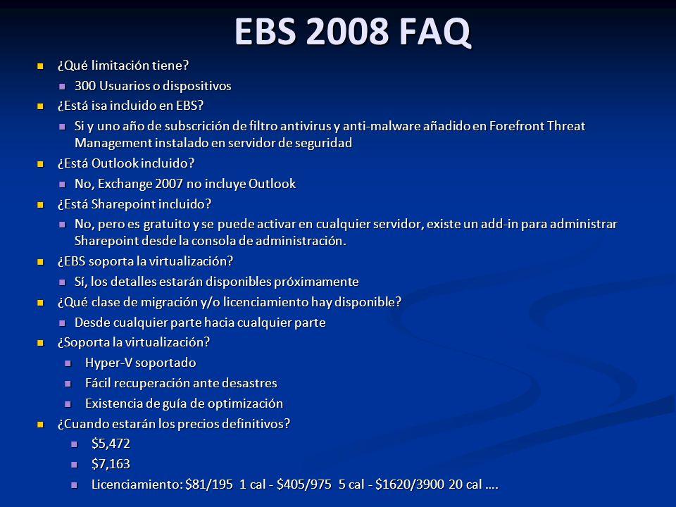 EBS 2008 FAQ ¿Qué limitación tiene.¿Qué limitación tiene.