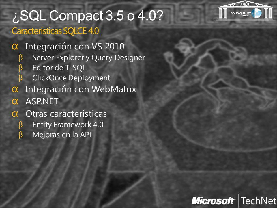 ¿SQL Compact 3.5 o 4.0? Características NO soportadas por SQLCE 4.0