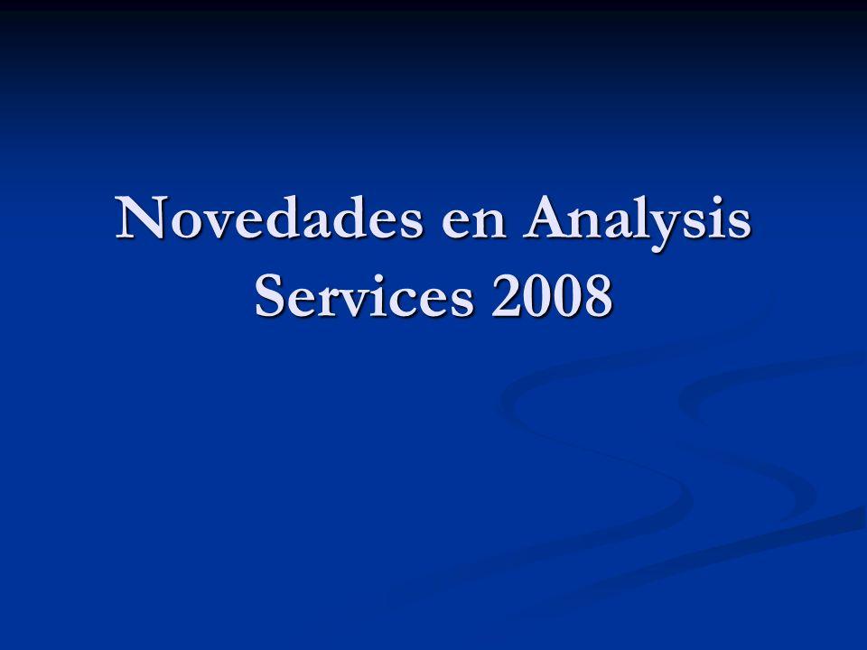 Novedades en Analysis Services 2008
