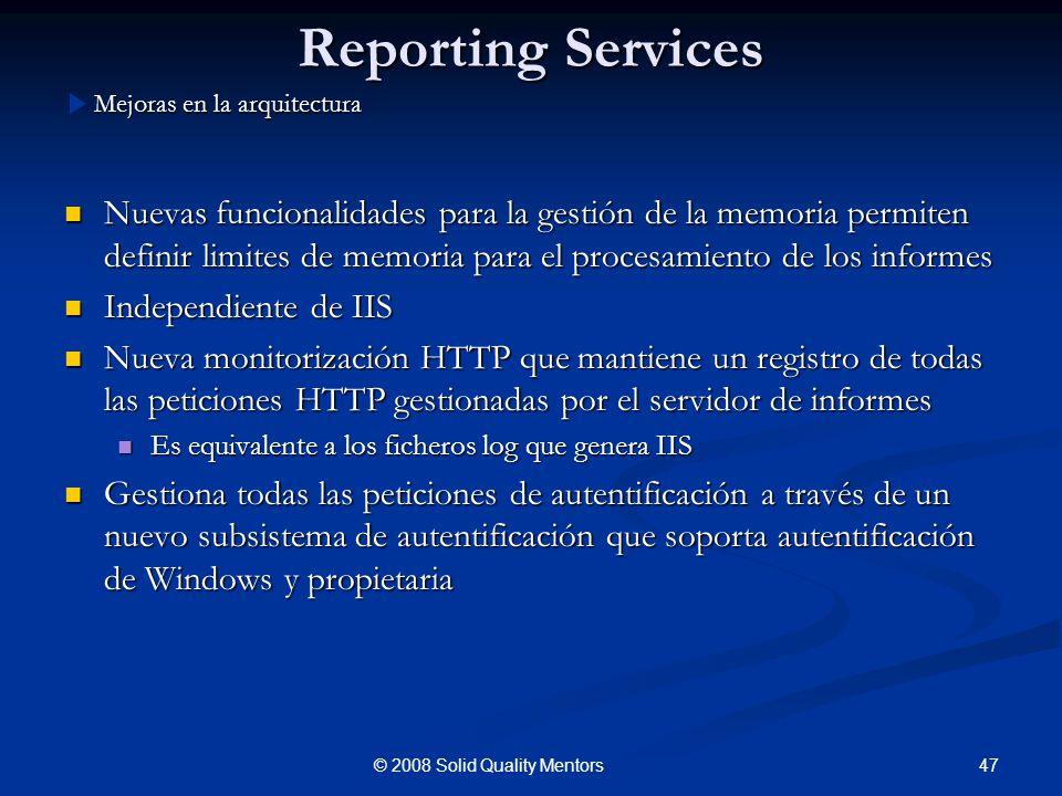 Reporting Services Nuevas funcionalidades para la gestión de la memoria permiten definir limites de memoria para el procesamiento de los informes Nuev
