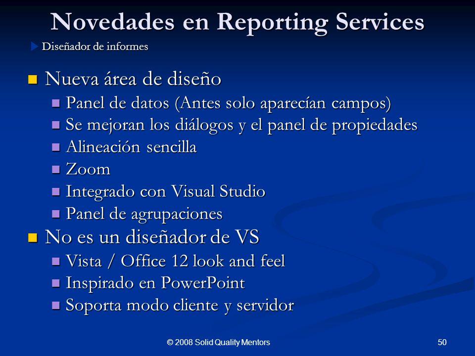 Novedades en Reporting Services Nueva área de diseño Nueva área de diseño Panel de datos (Antes solo aparecían campos) Panel de datos (Antes solo apar