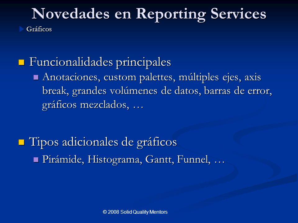 Novedades en Reporting Services Funcionalidades principales Funcionalidades principales Anotaciones, custom palettes, múltiples ejes, axis break, gran