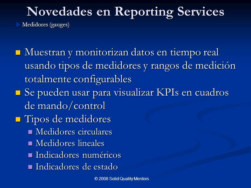 Novedades en Reporting Services Muestran y monitorizan datos en tiempo real usando tipos de medidores y rangos de medición totalmente configurables Mu