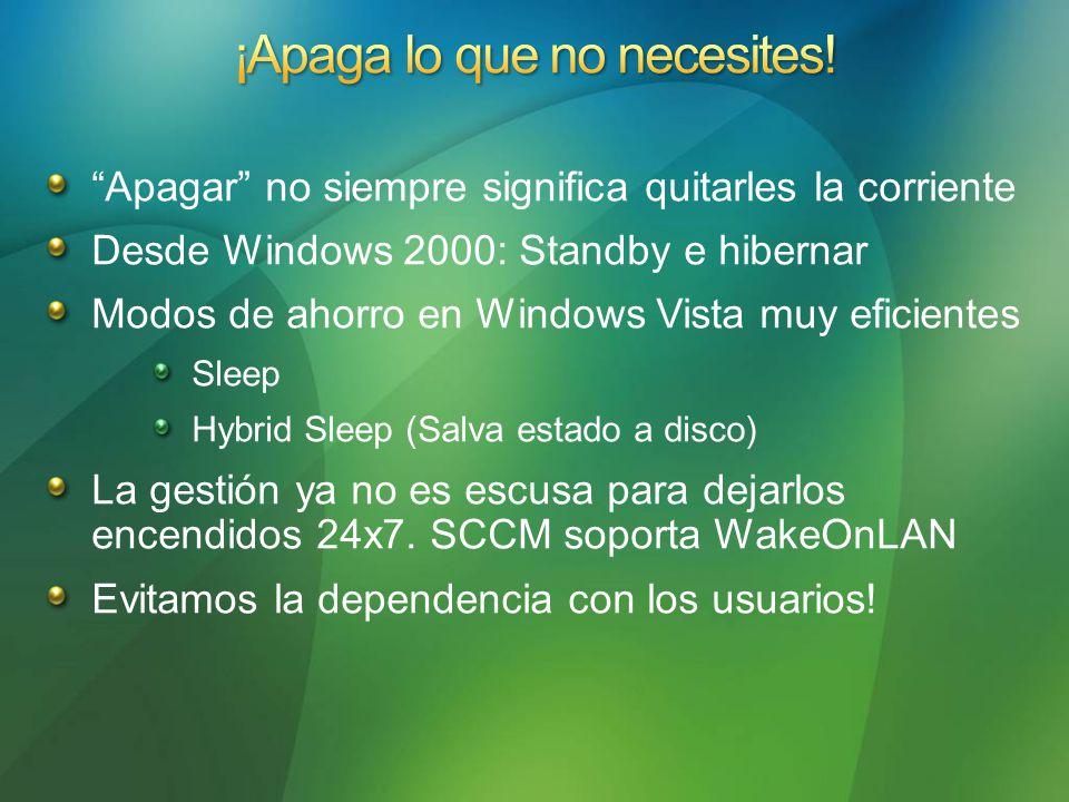 Apagar no siempre significa quitarles la corriente Desde Windows 2000: Standby e hibernar Modos de ahorro en Windows Vista muy eficientes Sleep Hybrid Sleep (Salva estado a disco) La gestión ya no es escusa para dejarlos encendidos 24x7.