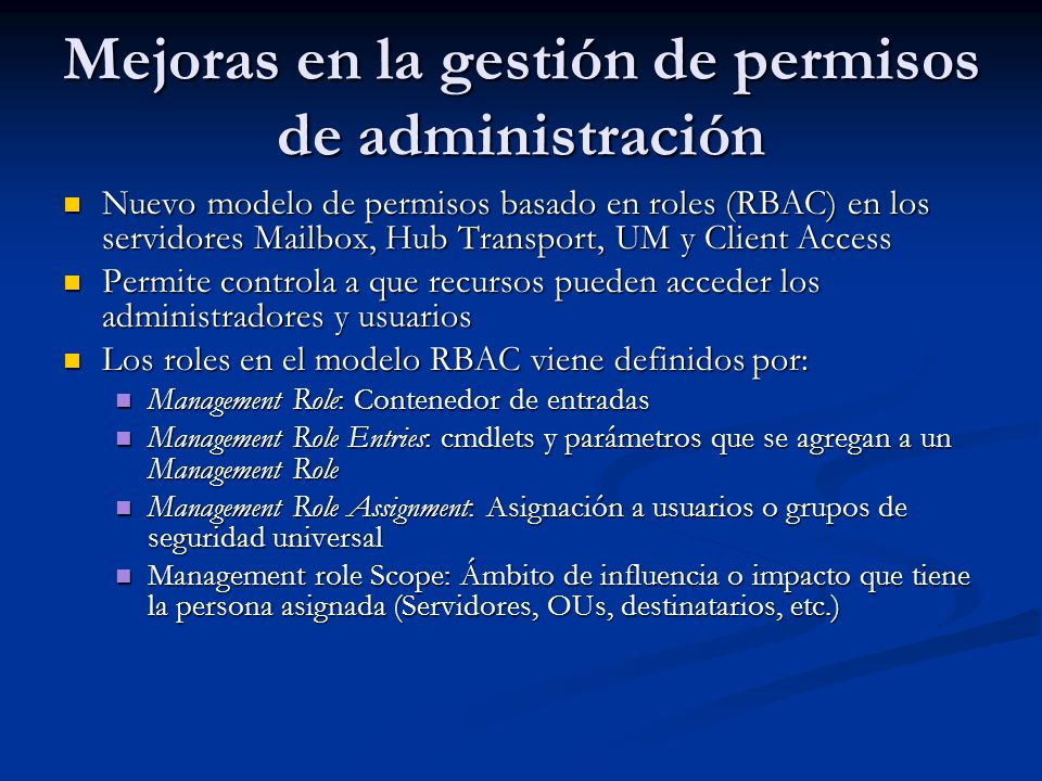 Nuevo modelo de permisos basado en roles (RBAC) en los servidores Mailbox, Hub Transport, UM y Client Access Nuevo modelo de permisos basado en roles