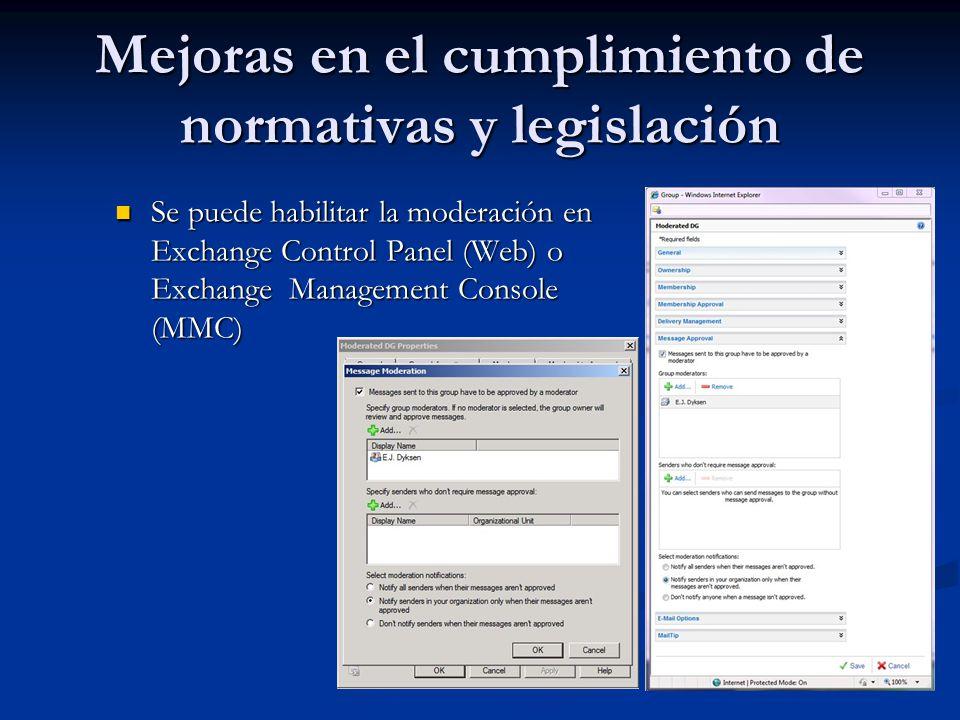 Mejoras en el cumplimiento de normativas y legislación Se puede habilitar la moderación en Exchange Control Panel (Web) o Exchange Management Console