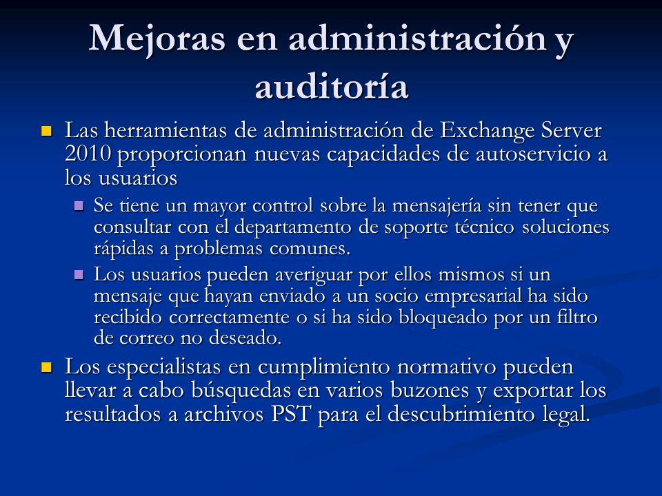 Las herramientas de administración de Exchange Server 2010 proporcionan nuevas capacidades de autoservicio a los usuarios Las herramientas de administ