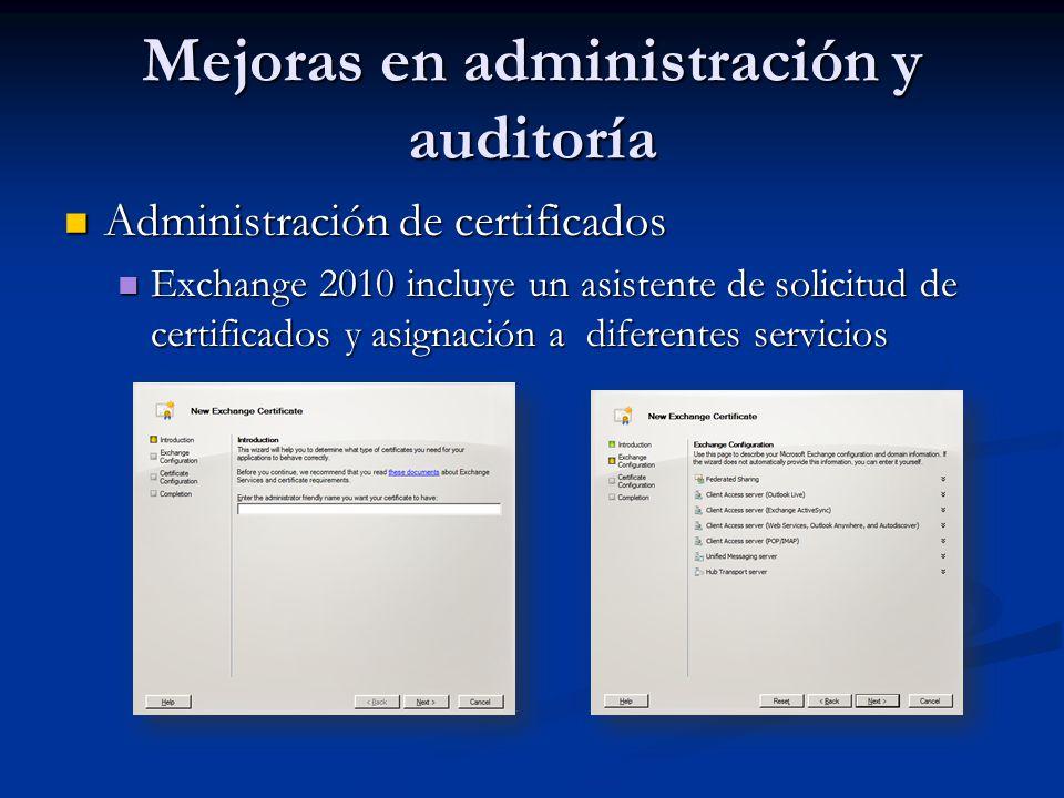Mejoras en administración y auditoría Administración de certificados Administración de certificados Exchange 2010 incluye un asistente de solicitud de