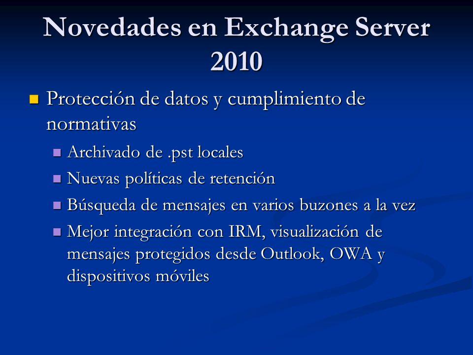 Novedades en Exchange Server 2010 Protección de datos y cumplimiento de normativas Protección de datos y cumplimiento de normativas Archivado de.pst l