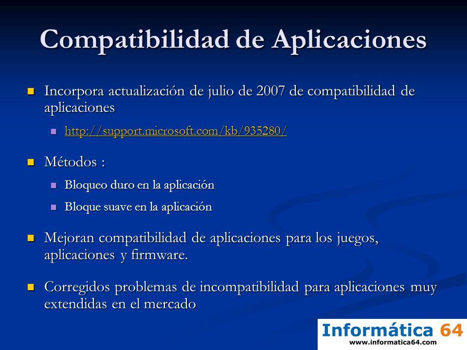 Compatibilidad de Aplicaciones Incorpora actualización de julio de 2007 de compatibilidad de aplicaciones Incorpora actualización de julio de 2007 de