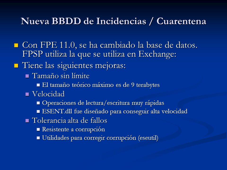 Nueva BBDD de Incidencias / Cuarentena Con FPE 11.0, se ha cambiado la base de datos.