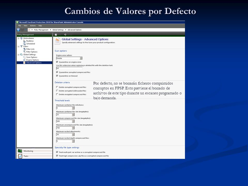 Cambios de Valores por Defecto Microsoft Confidential - For Internal Use Only1/1/2008 20 Por defecto, no se borrarán ficheros comprimidos corruptos en