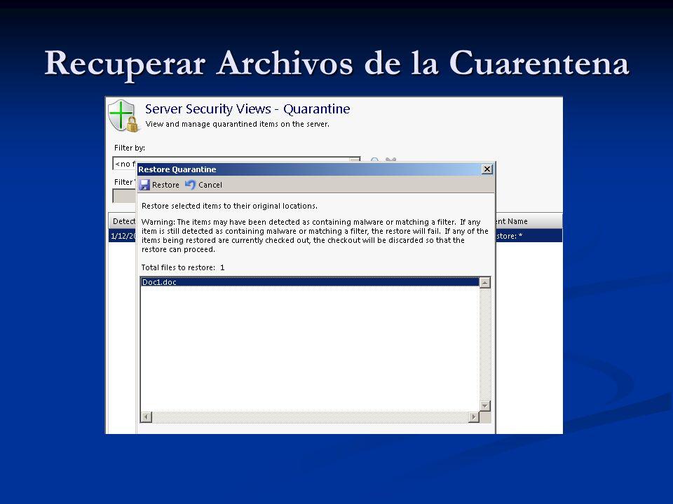Recuperar Archivos de la Cuarentena