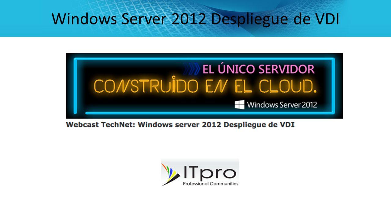 Windows Server 2012 Despliegue de VDI