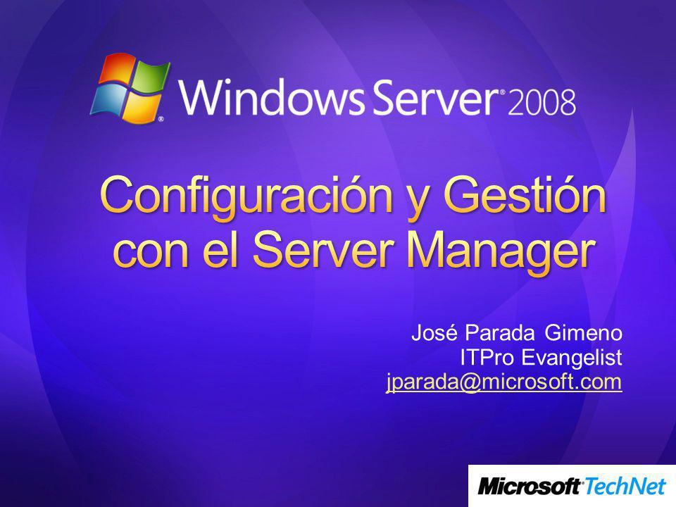 Perspectiva Histórica Mejoras en Windows Server 2008 Server Manager & SML
