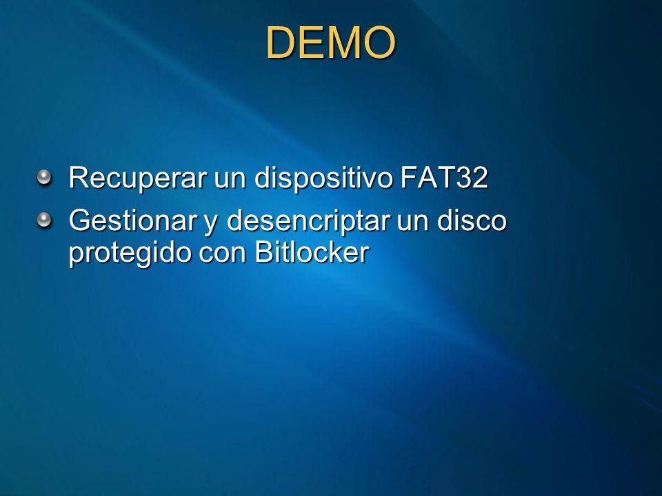 DEMO Recuperar un dispositivo FAT32 Gestionar y desencriptar un disco protegido con Bitlocker