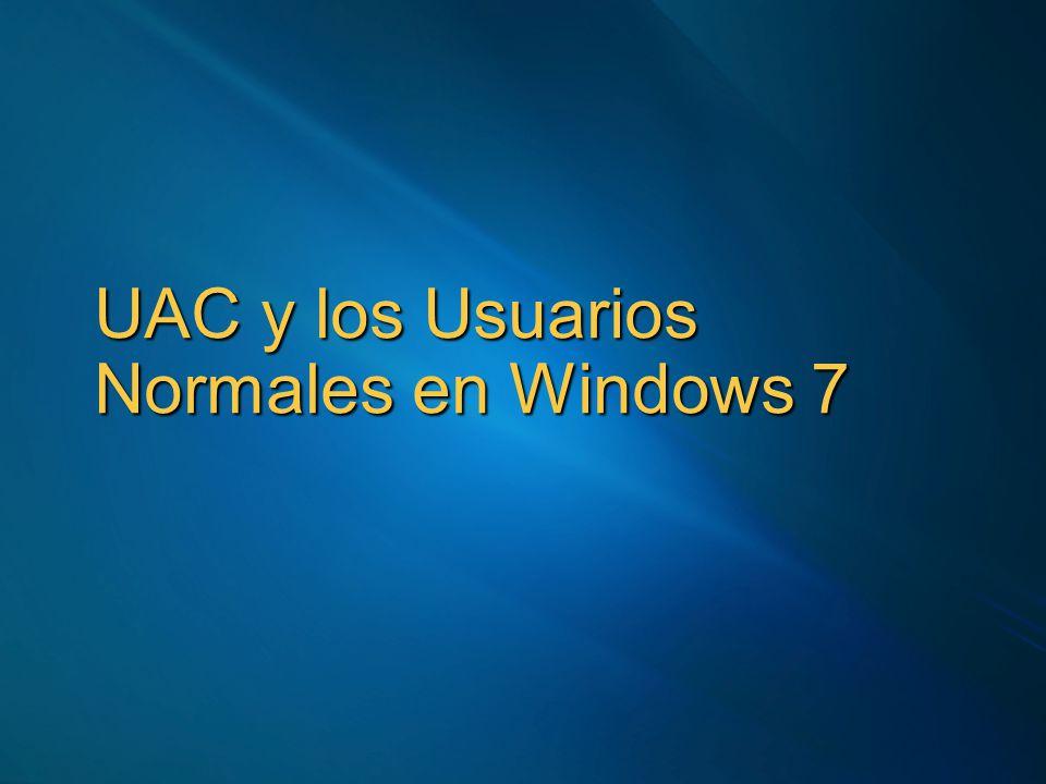 El verdadero motivo de UAC El objetivo último: todos corriendo cómo usuario Normal ¿Porqué.
