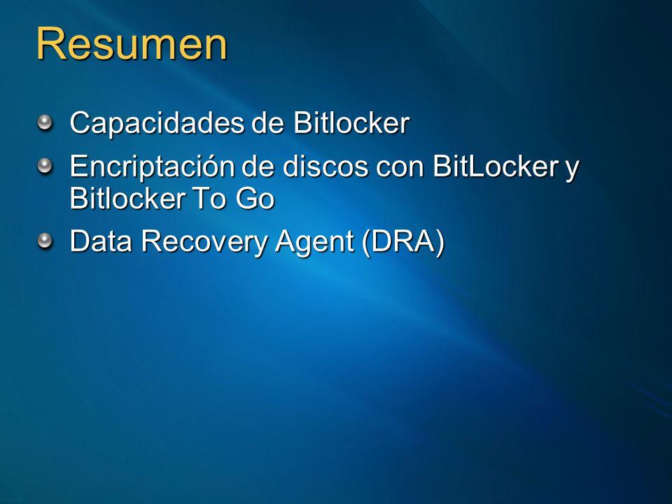 Resumen Capacidades de Bitlocker Encriptación de discos con BitLocker y Bitlocker To Go Data Recovery Agent (DRA)